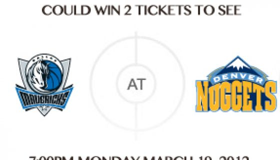 Mavs vs Nuggets Tickets Giveaway! And One More Thing… :)